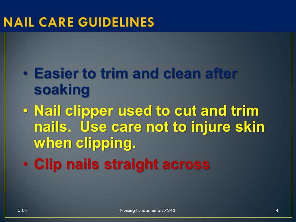 5.01Nursing Fundamentals 72435 Use file or emery board to smooth rough edgesUse file or emery board to smooth rough edges Softened cuticle can be pushed back with orange stickSoftened cuticle can be pushed back with orange stick