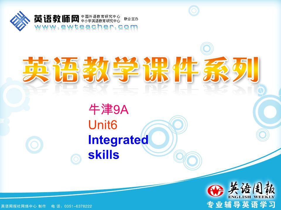 牛津 9A Unit6 Integrated skills