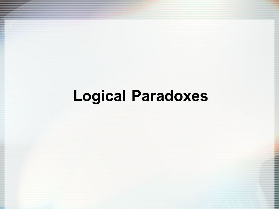 Logical Paradoxes