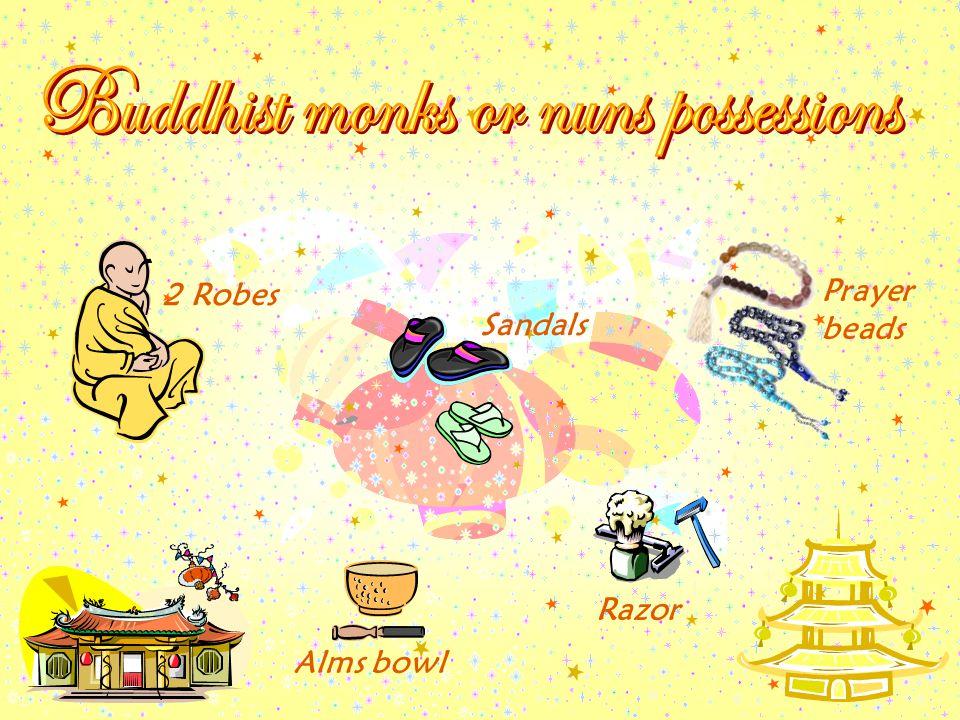 2 Robes Sandals Prayer beads Alms bowl Razor