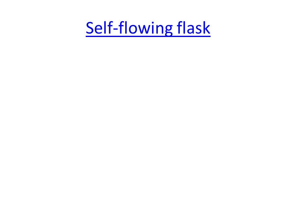 Self-flowing flask