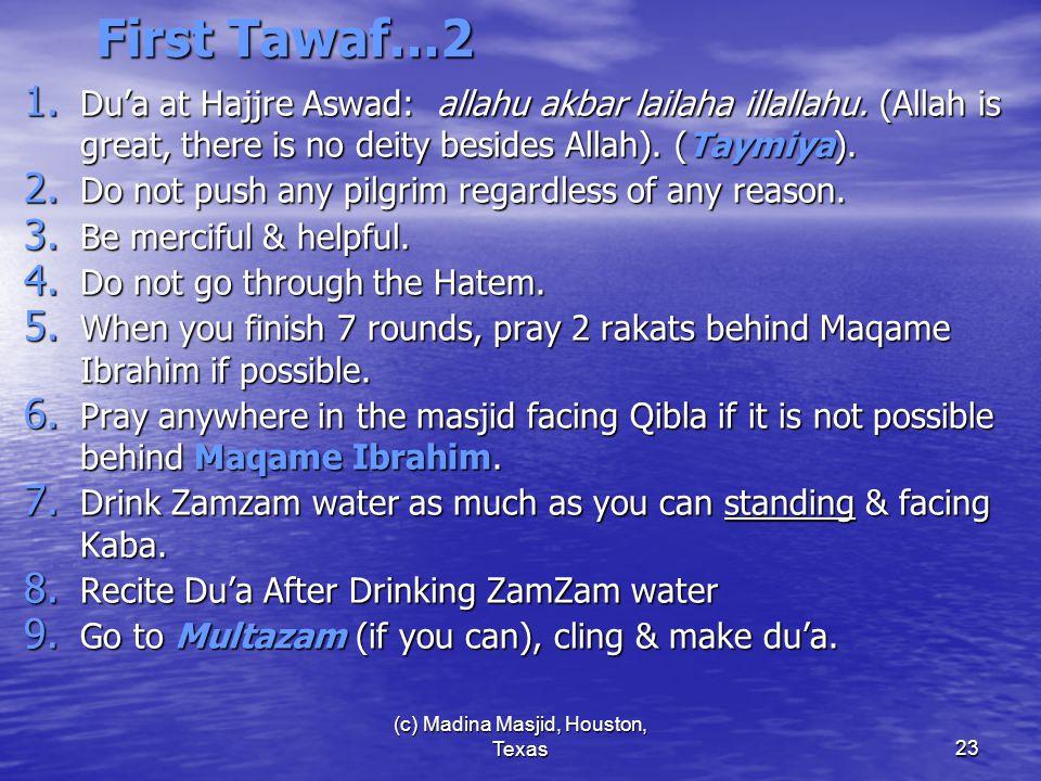 (c) Madina Masjid, Houston, Texas23 First Tawaf…2 1.
