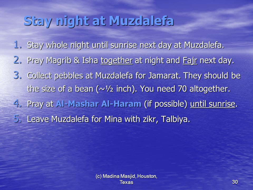 (c) Madina Masjid, Houston, Texas30 Stay night at Muzdalefa 1.