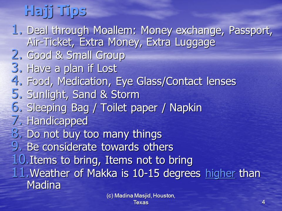 (c) Madina Masjid, Houston, Texas5 Checklist at your Home 1.