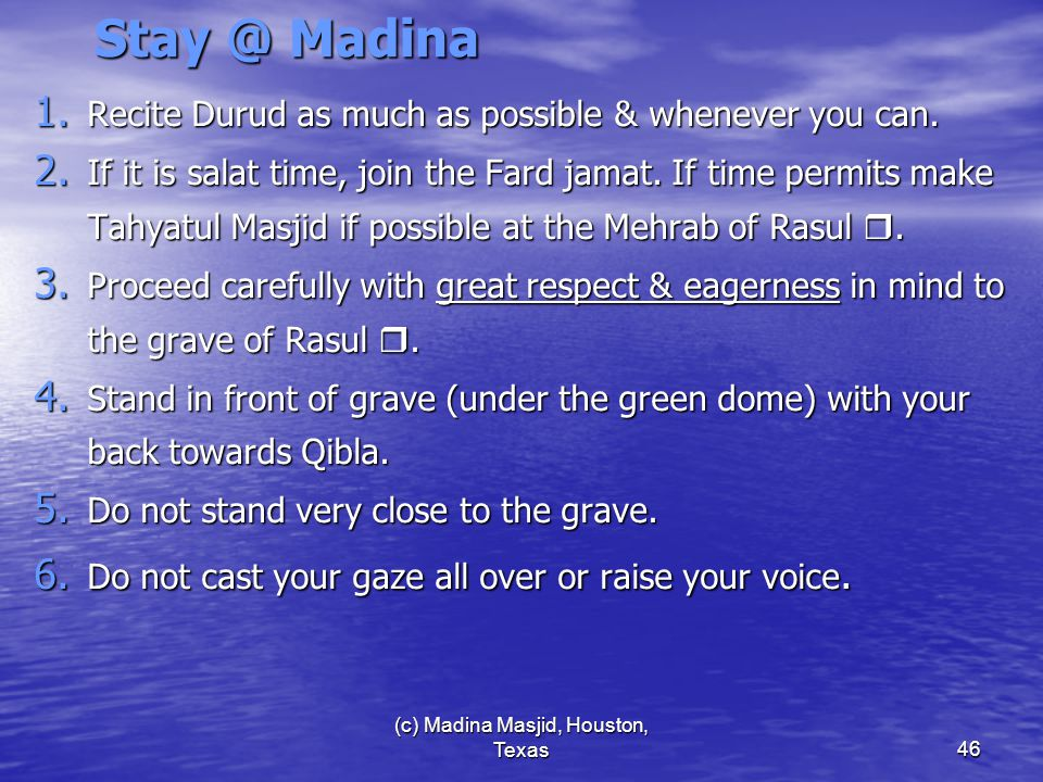 (c) Madina Masjid, Houston, Texas46 Stay @ Madina 1.