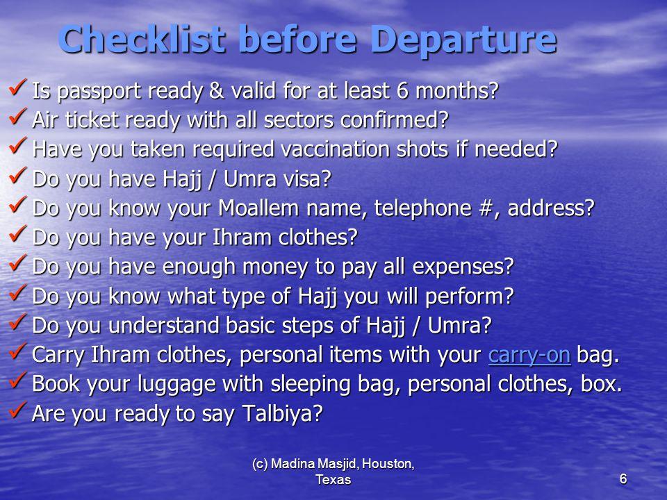 (c) Madina Masjid, Houston, Texas37 Stay in Mina-3 Stay at Mina during 11-13th Zil Hajj.