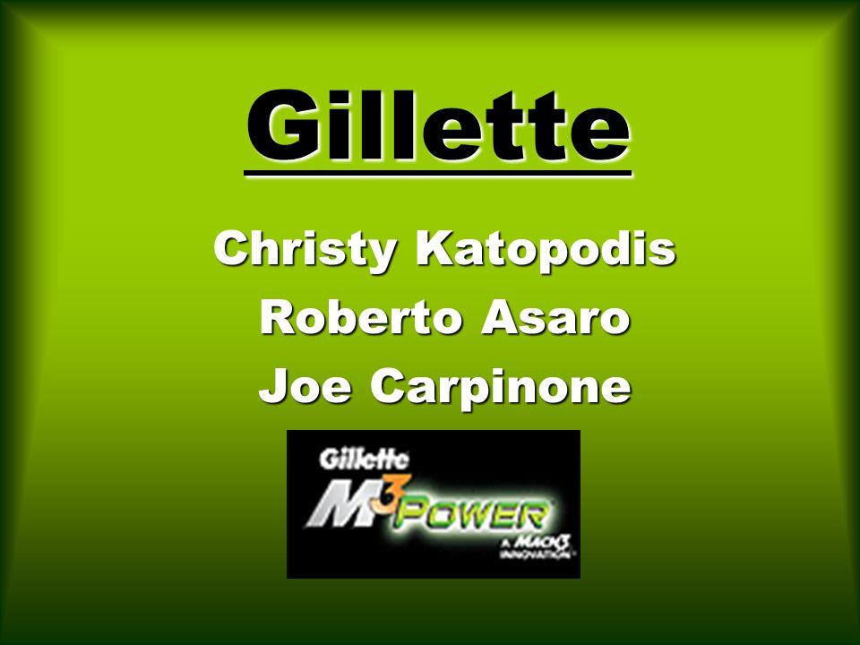 Gillette Christy Katopodis Roberto Asaro Joe Carpinone