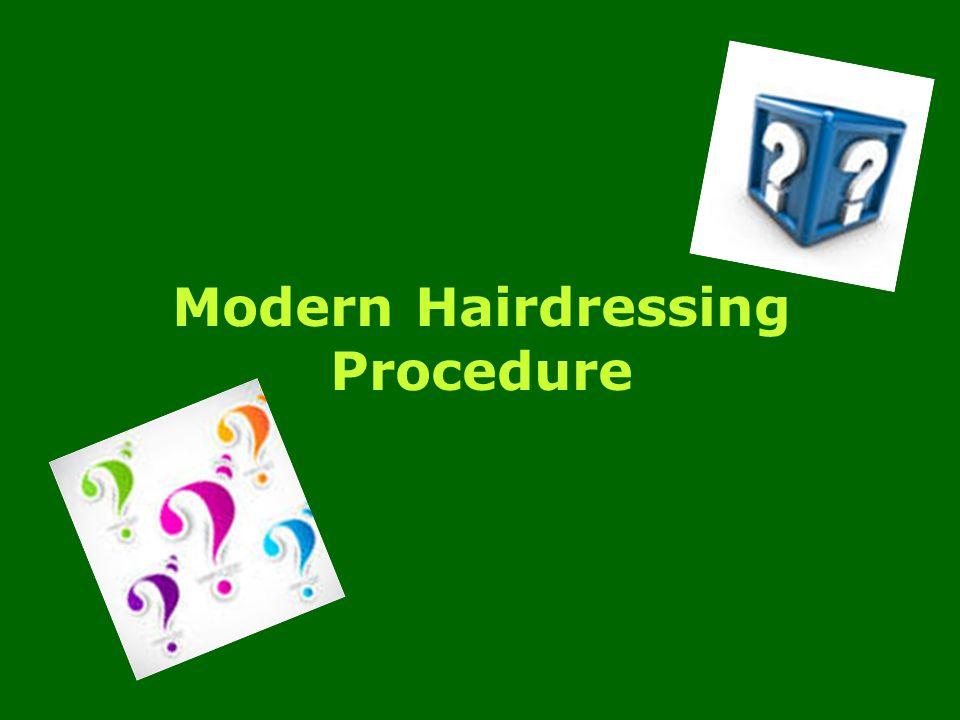 Modern Hairdressing Procedure