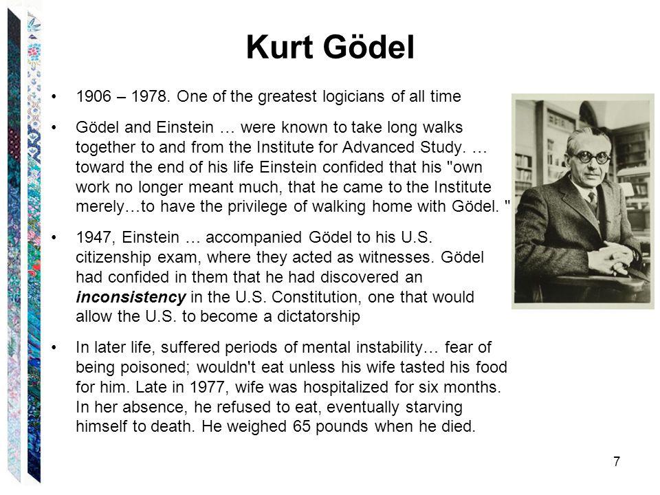 Kurt Gödel 1906 – 1978.