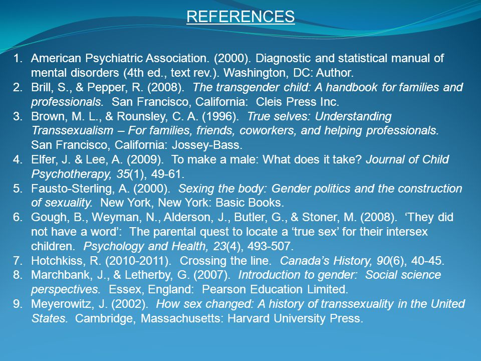 REFERENCES 1.American Psychiatric Association. (2000). Diagnostic and statistical manual of mental disorders (4th ed., text rev.). Washington, DC: Aut
