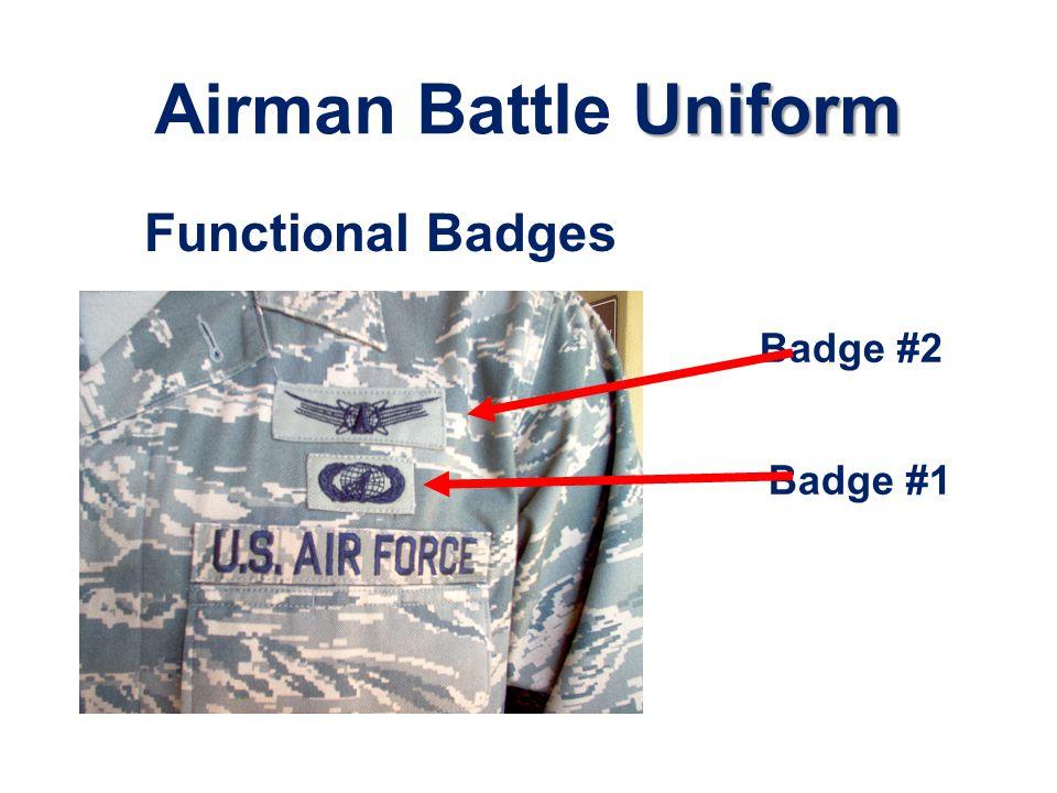 Uniform Airman Battle Uniform Badge #1 Badge #2 Functional Badges