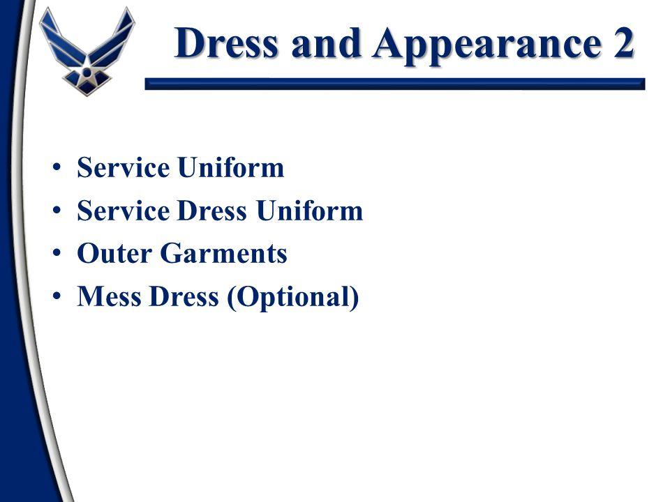 Dress and Appearance 2 Service Uniform Service Dress Uniform Outer Garments Mess Dress (Optional)