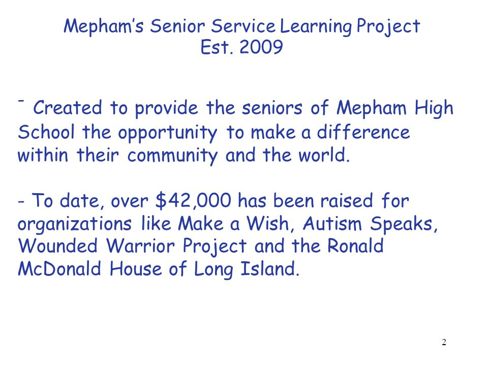 2 Mepham's Senior Service Learning Project Est.