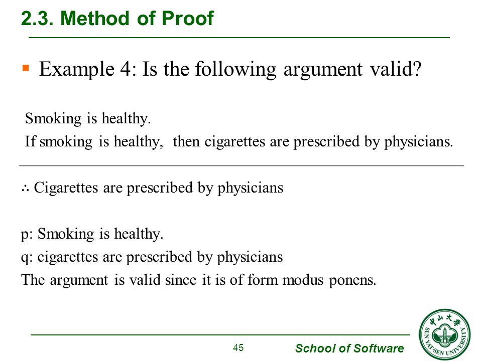 School of Software  Example 4: Is the following argument valid.