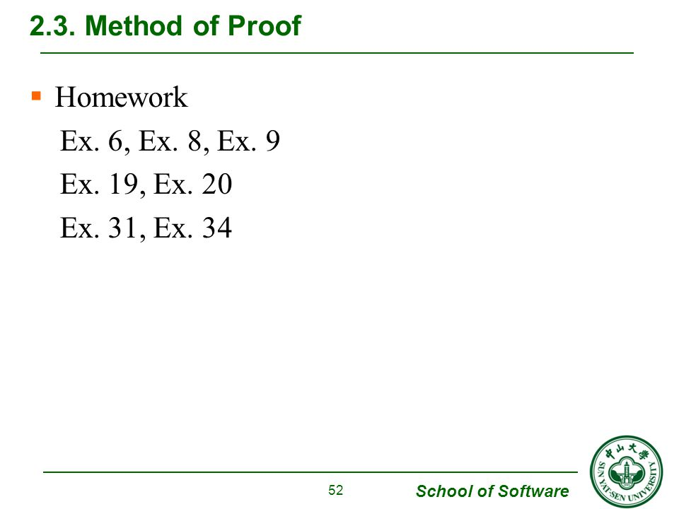 School of Software  Homework Ex. 6, Ex. 8, Ex. 9 Ex.