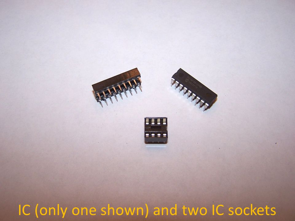 IC (only one shown) and two IC sockets