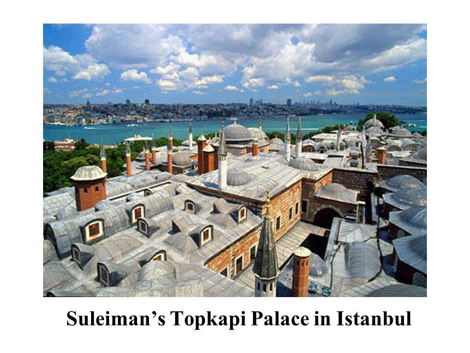 Suleiman's Topkapi Palace in Istanbul
