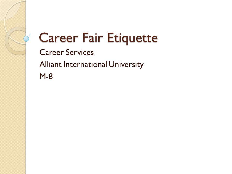 Career Fair Etiquette Career Services Alliant International University M-8