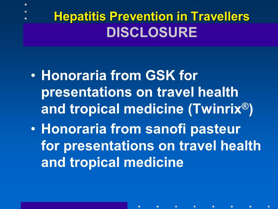 Hepatitis B Exposure risks –sex contacts –unexpected/planned health care (blood products, nonsterile equipment, acupuncture) –personal services (tattoo, body piercing, manicures, hair cut/shave)