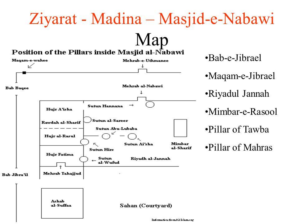 (c)2003 Al-Ilm Foundation Inc. Ziyarat - Madina – Masjid-e-Nabawi Map Bab-e-Jibrael Maqam-e-Jibrael Riyadul Jannah Mimbar-e-Rasool Pillar of Tawba Pil