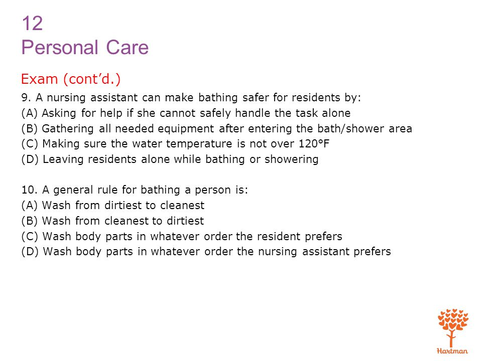12 Personal Care Exam (cont'd.) 9.