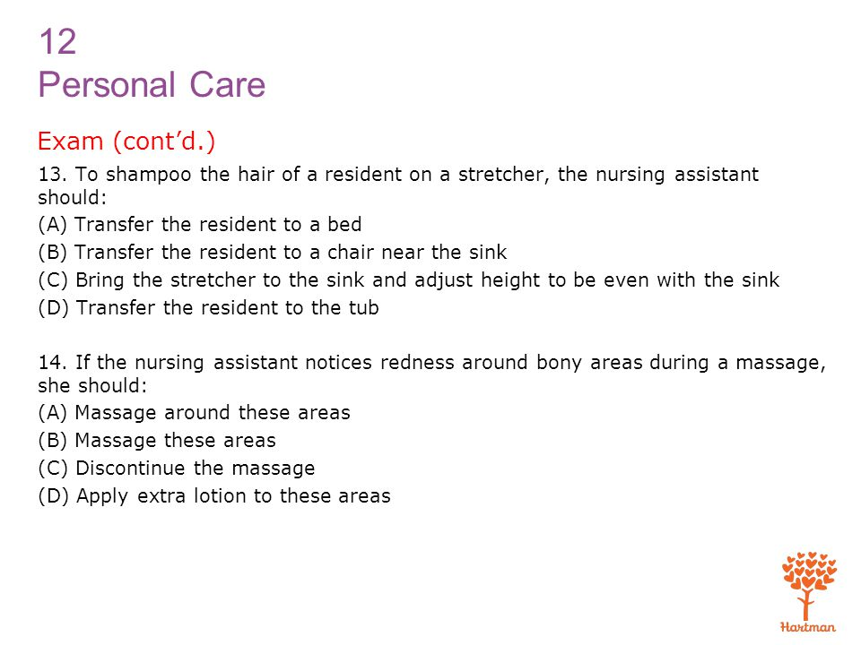 12 Personal Care Exam (cont'd.) 13.
