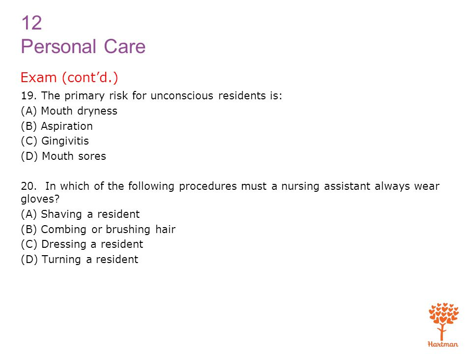 12 Personal Care Exam (cont'd.) 19.