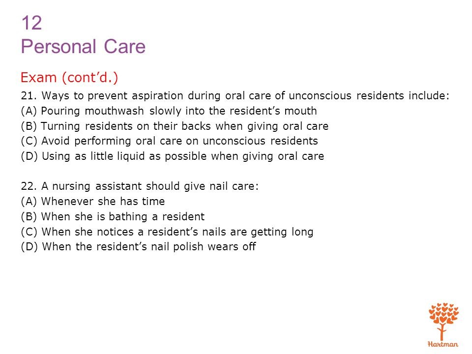 12 Personal Care Exam (cont'd.) 21.