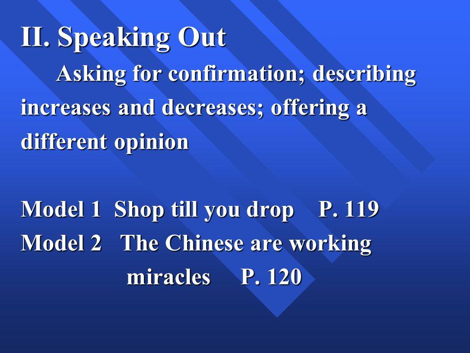 I. Basic listening Practice 1. Listen to the short dialogs P.