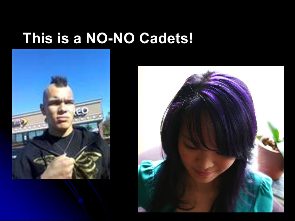 This is a NO-NO Cadets!
