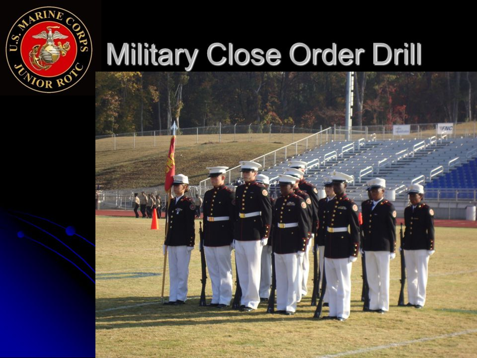 Military Close Order Drill Military Close Order Drill