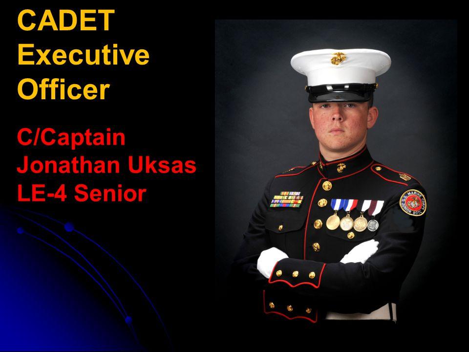 CADET Executive Officer C/Captain Jonathan Uksas LE-4 Senior