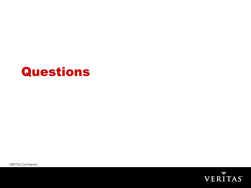 VERITAS Confidential Questions