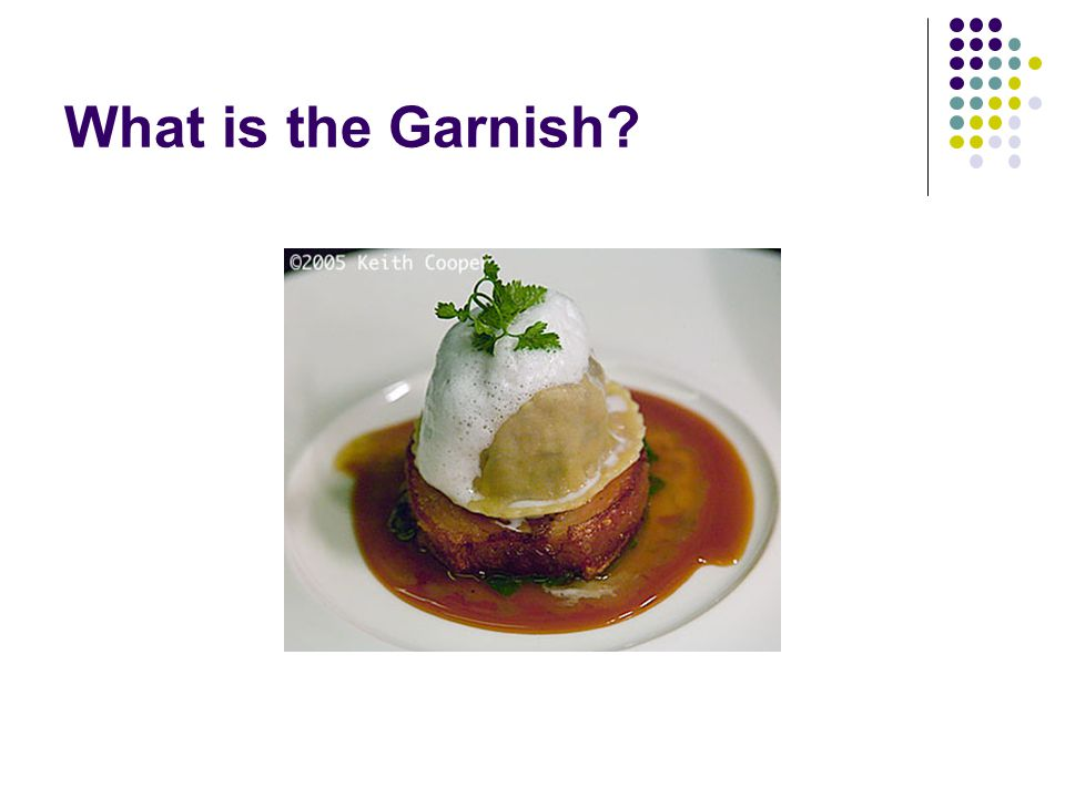 What is the Garnish?