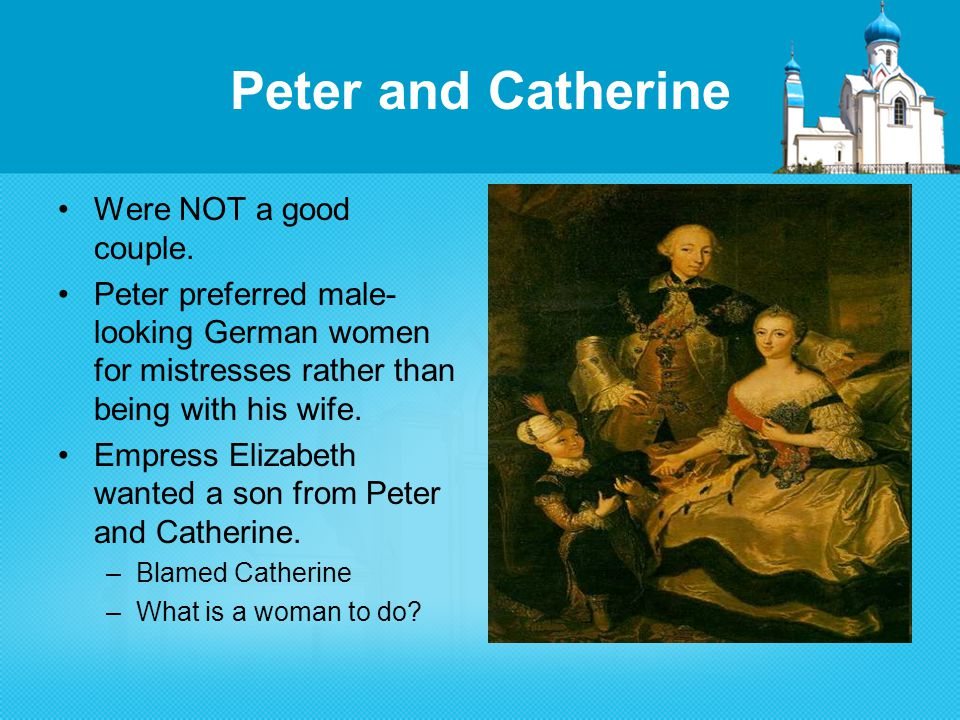 Peter and Catherine Were NOT a good couple.