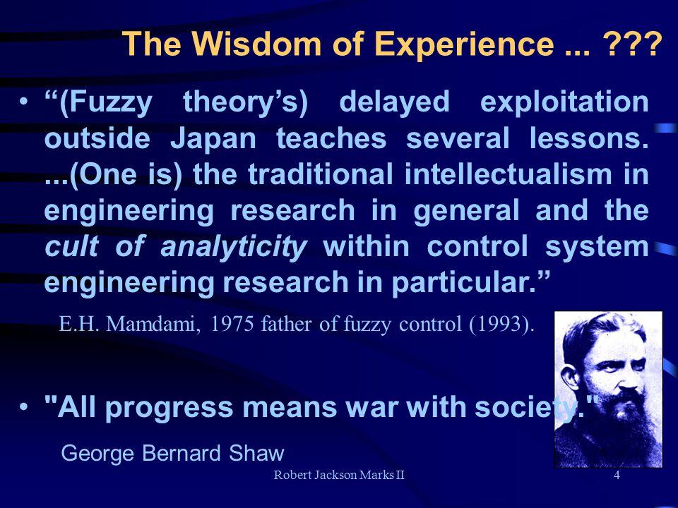 Robert Jackson Marks II4 The Wisdom of Experience...