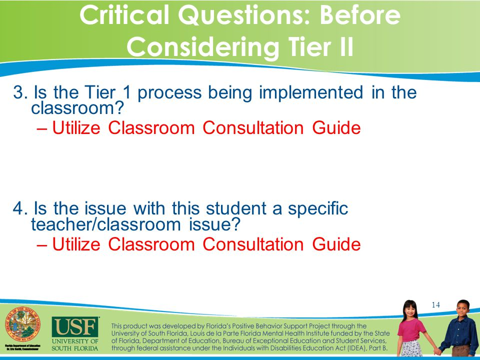 14 Critical Questions: Before Considering Tier II 3.