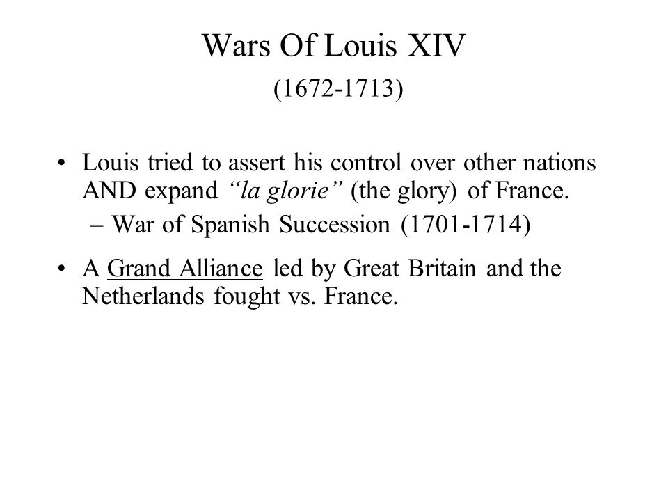 Examples of Louis XIV & Absolutism Palace of Versailles Wars of Louis XIV