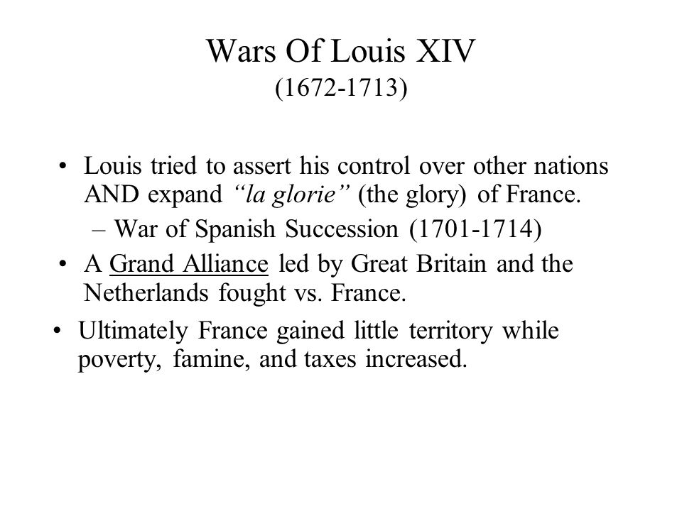Grand Alliance (France vs. Europe) King of the Netherlands William of Orange (1650-1702)
