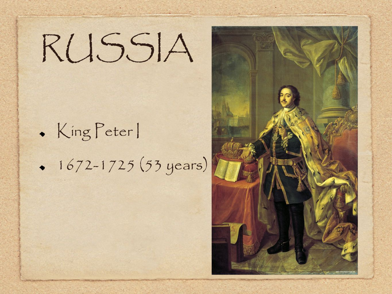 RUSSIA King Peter I 1672-1725 (53 years)