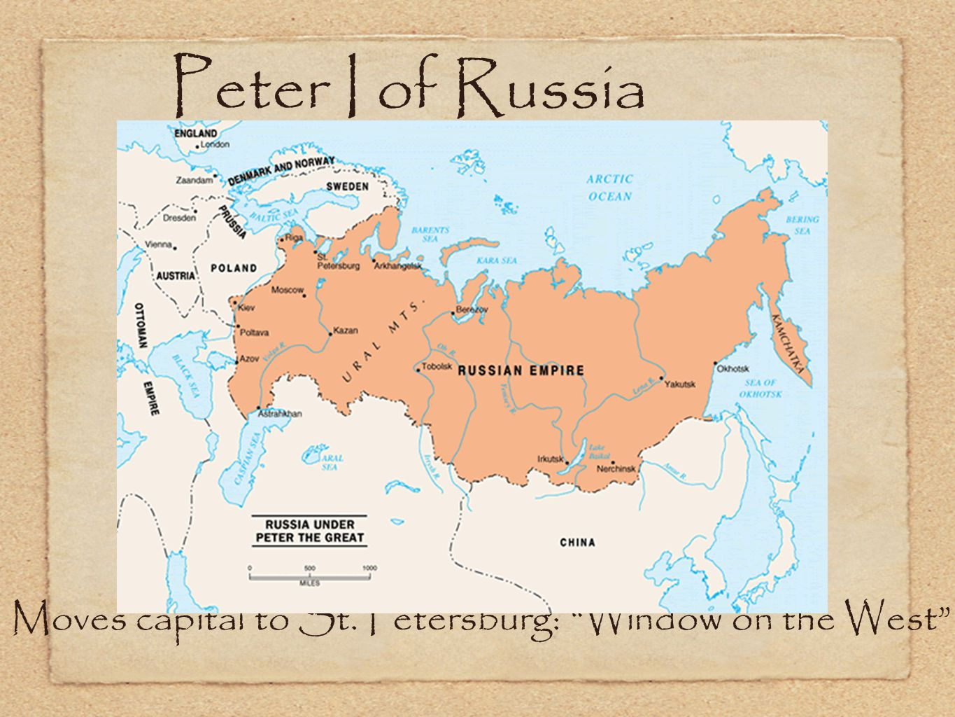Peter I of Russia Moves capital to St. Petersburg: Window on the West