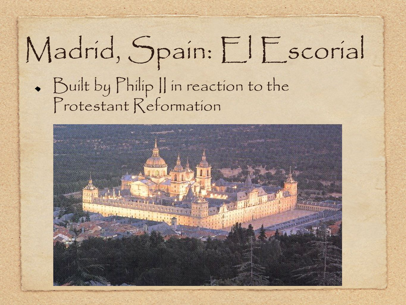 Madrid, Spain: El Escorial Built by Philip II in reaction to the Protestant Reformation