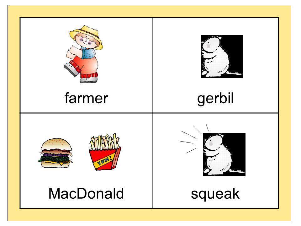 farmergerbil MacDonaldsqueak
