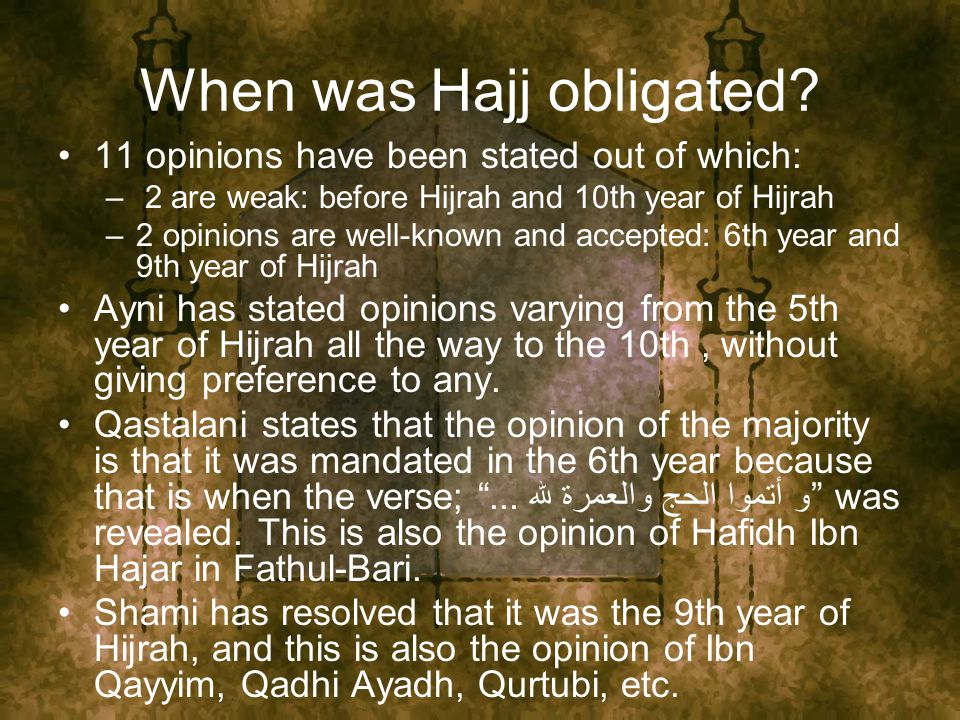 When was Hajj obligated.