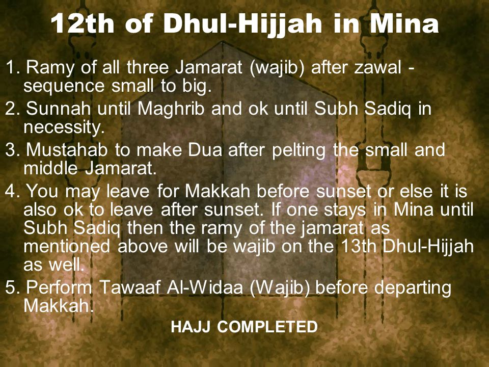 12th of Dhul-Hijjah in Mina 1.