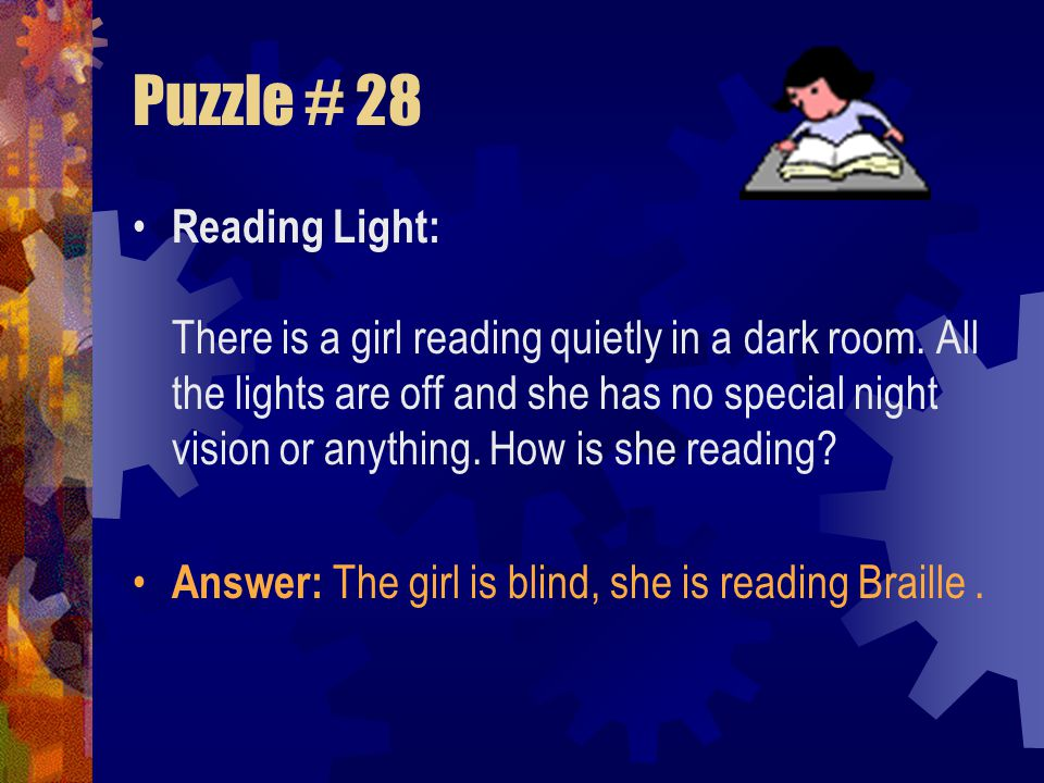 Puzzle # 27 To Light a Fire: You are hiking with a friend in the deep woods of northern Canada. A cold front quickly approaches and you find cover beh
