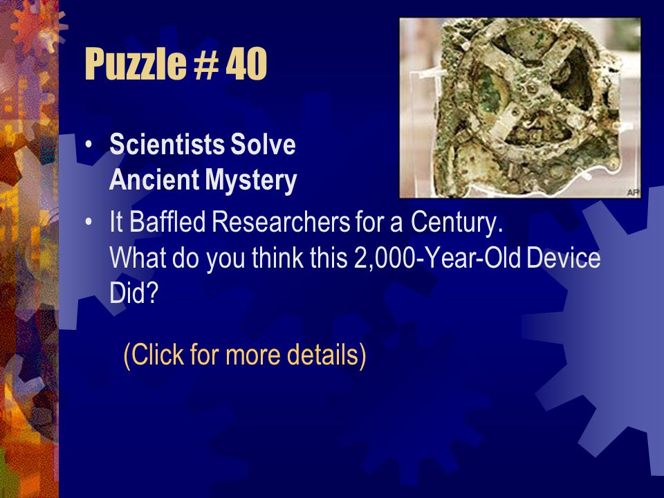 Puzzle # 39 Monday: A man rode into town on Monday. He stayed for three nights and then left on Monday. How come? Answer: Monday is the name of his ho