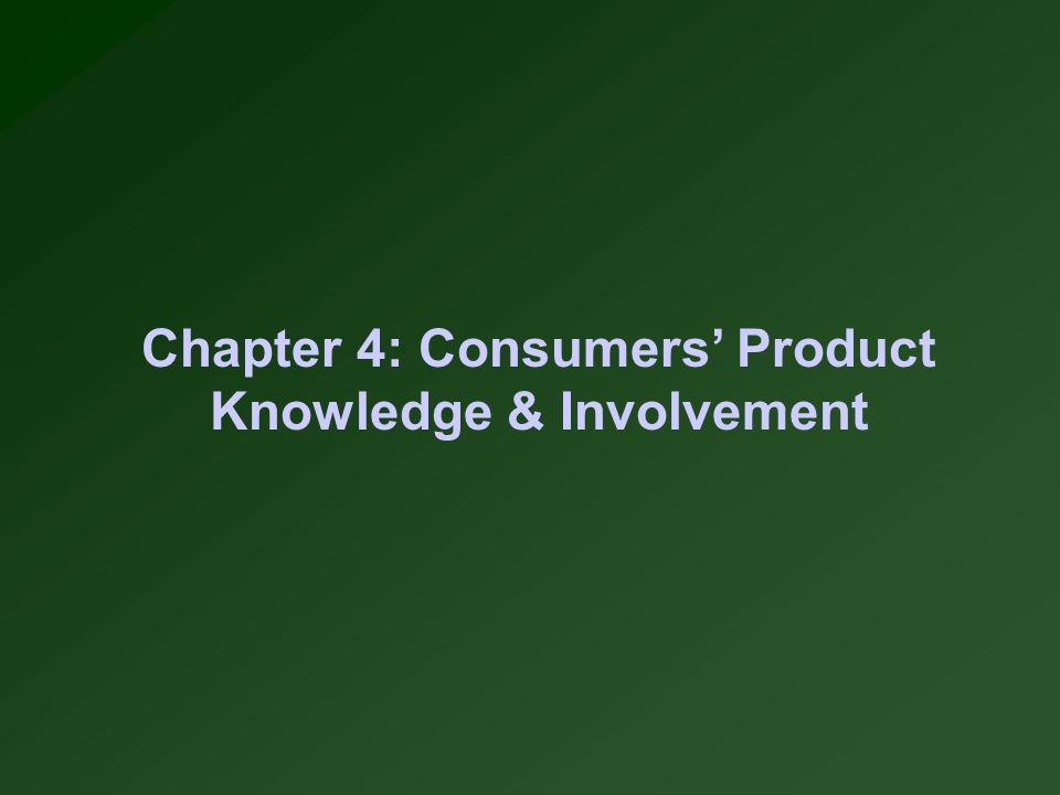 Agenda Levels of product knowledge Types of product knowledge Concrete, abstract attributes Functional/psychosocial consequences & benefits/risk Instrumental/terminal values Means-ends chains Involvement Intrinsic/situational involvement
