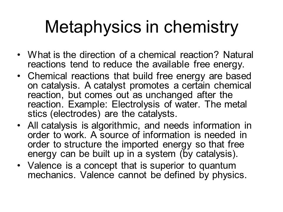 Metaphysics in chemistry What is the direction of a chemical reaction.