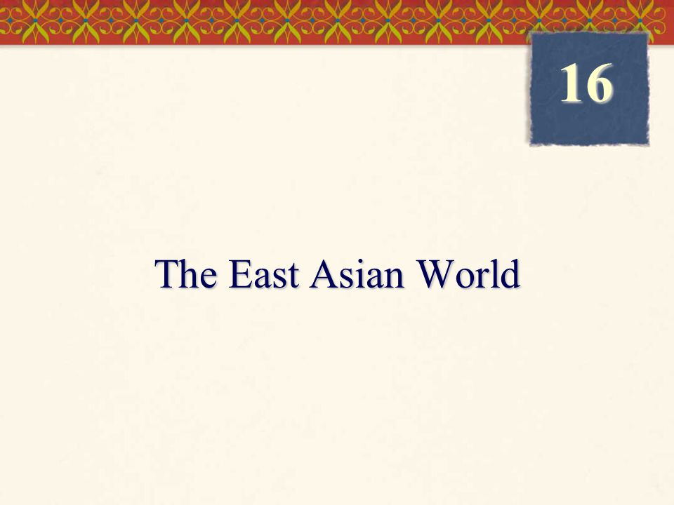 The East Asian World 16